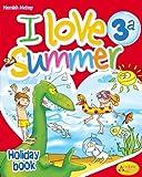 I love summer. Per la 3ª classe elementare. Con CD Audio