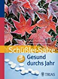Gesund durchs Jahr mit Schüßler-Salzen (Amazon.de)