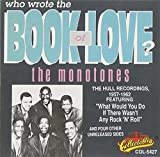 Songtexte von The Monotones - Who Wrote the Book of Love