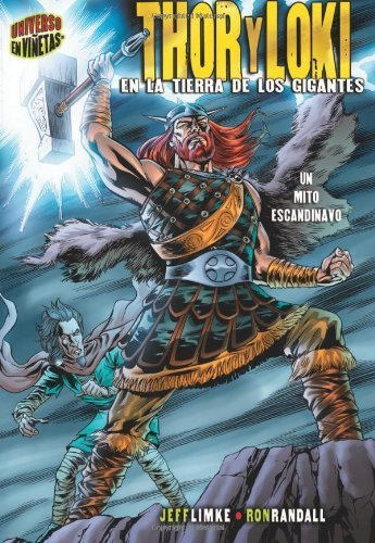 Thor y Loki: En la Tierra de los Gigantes: Un Mito Escandinavo (Graphic Myths & Legends) (Spanish Edition) by Jeff Limke (2007-11-01)