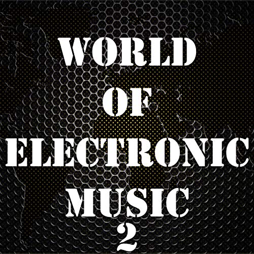 World Of Electronic Music, Vol. 2 Peak Beam