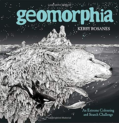 Geomorphia: An Extreme Colouring and Search Challenge (Kerby Rosanes Extreme Colouring) por Kerby Rosanes