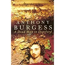 A Dead Man in Deptford by Anthony Burgess (1993-05-06)