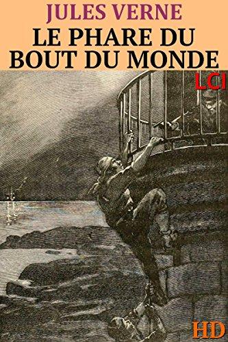 Le phare du bout du Monde (Entièrement Illustré)