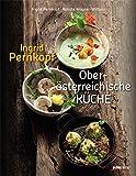 Ingrid Pernkopfs Oberösterreichische Küche