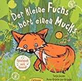 Der kleine Fuchs hört einen Mucks: Spielspaß mit Sound