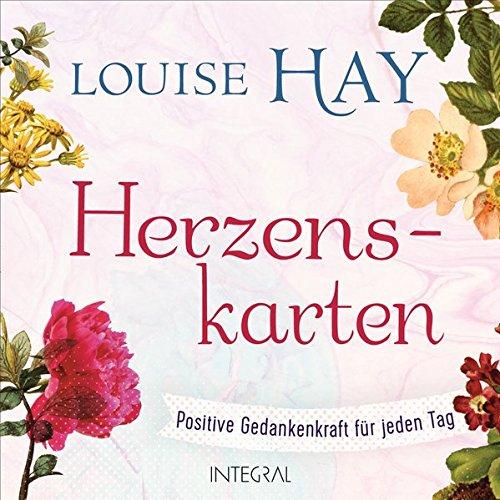 Herzenskarten: Positive Gedankenkraft für jeden Tag. 64 Affirmationskarten (Louise Hay-affirmation-karten)