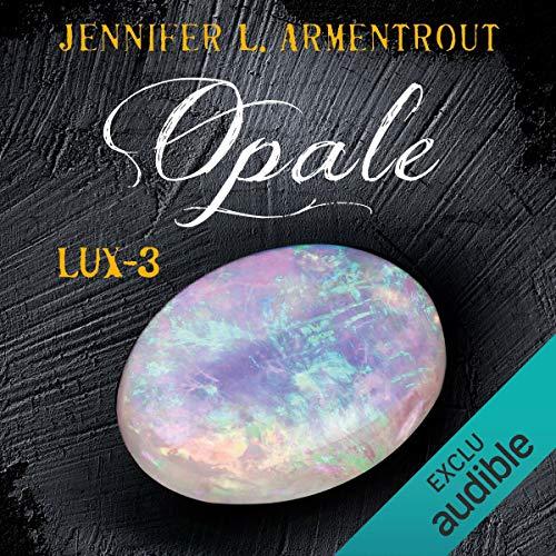 Opale: Lux 3