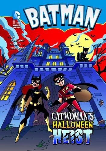 Batman: Catwoman's Halloween Heist (DC Super Heroes: Batman)