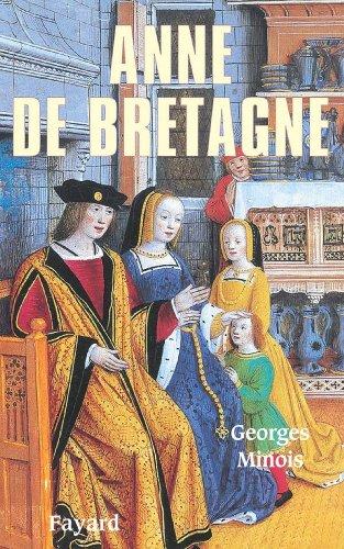 Anne de Bretagne (Biographies Historiques)