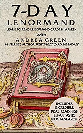7 Day Lenormand: Learn to Read Lenormand Cards This Week! eBook