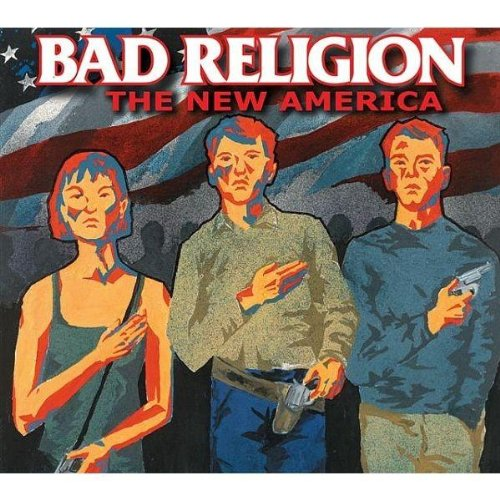 Bad Religion: The New America (Audio CD)