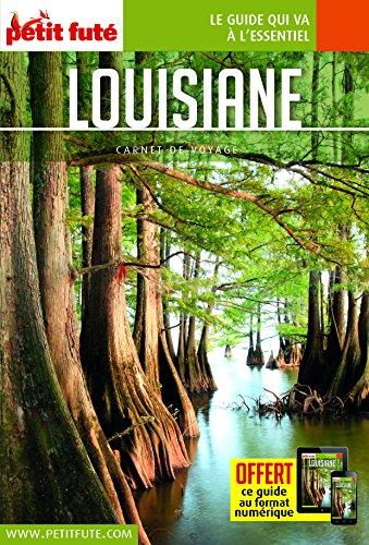 Guide Louisiane 2016 Carnet Petit Futé