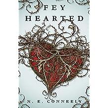 Fey Hearted (English Edition)