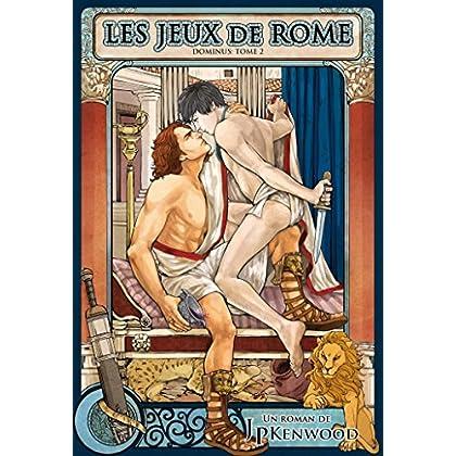 Les jeux de Rome: Dominus #2