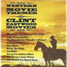 Western Movie Themes From Clint Eastwood Movies by Clint Eastwood