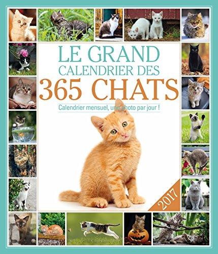 Le grand Calendrier des 365 chats 2017