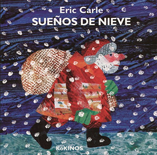 Sueños de nieve por Eric Carle