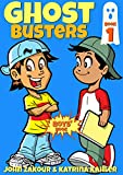 Diary of a 6th Grade Ghost Buster - Book 1 : Max, The Ghost Zappper: Books for Boys ages 9-12 (Ghost Busters for Boys)