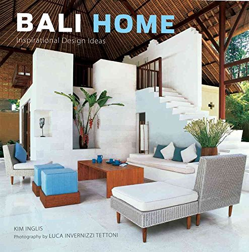 [(Bali Home : Inspirational Design Ideas)] [By (author) Kim Inglis ] published on (March, 2010)