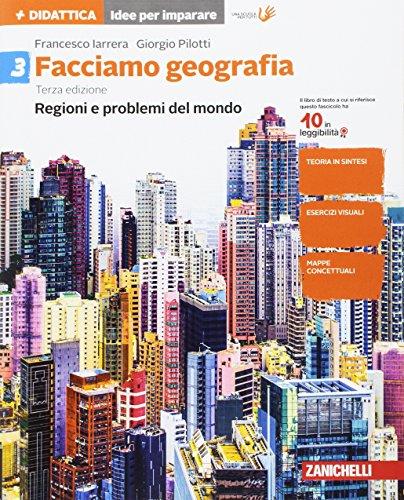Facciamo geografia. Per la Scuola media. Con e-book. Con espansione online: 3