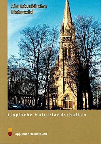 Die Christuskirche in Detmold (Lippische Kulturlandschaften)
