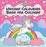 Unicorn Colouring Book for Children: The Most Beautiful and Cute Little Unicorns