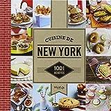 1001 recettes - Cuisine de New York