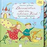 Dornröschen war ein schönes Kind: Meine liebsten Märchenlieder