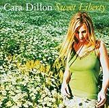 Songtexte von Cara Dillon - Sweet Liberty