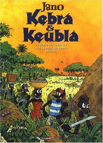 Kébra et Keubla, l'intégrale