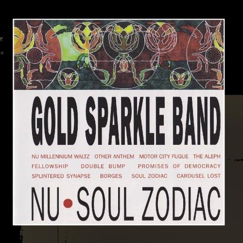 Nu Soul Zodiac by Gold Sparkle Band (2000-02-17)
