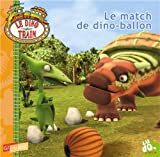 Le match de dino-ballon