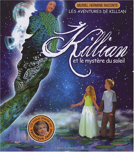 Killian et le mystère du soleil (1CD audio)