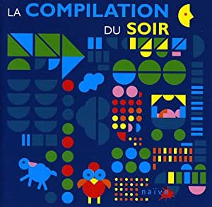 La Compilation Du Soir