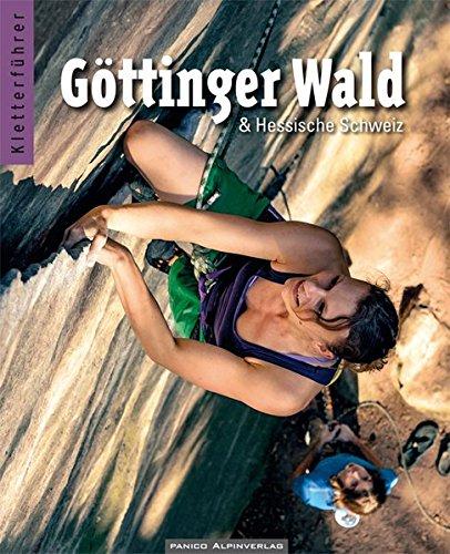 Preisvergleich Produktbild Kletterführer Göttinger Wald: und Hessische Schweiz
