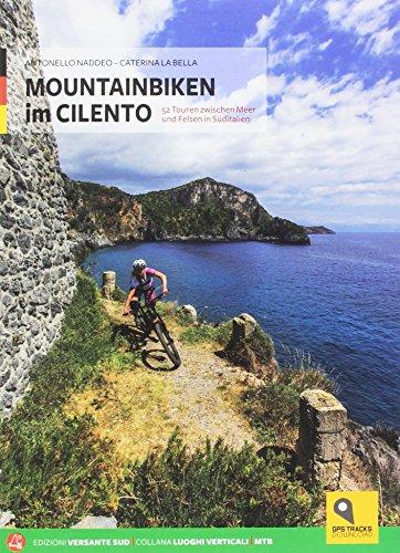 Mountain bike in Cilento. Ediz. tedesca (Luoghi verticali) por Antonello Naddeo