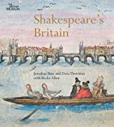 Shakespeare's Britain by Jonathan Bate (2012-04-16)