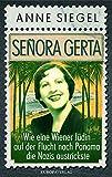 Image de Señora Gerta: Wie eine Wiener Jüdin auf der Flucht nach Panama die Nazis austrickste