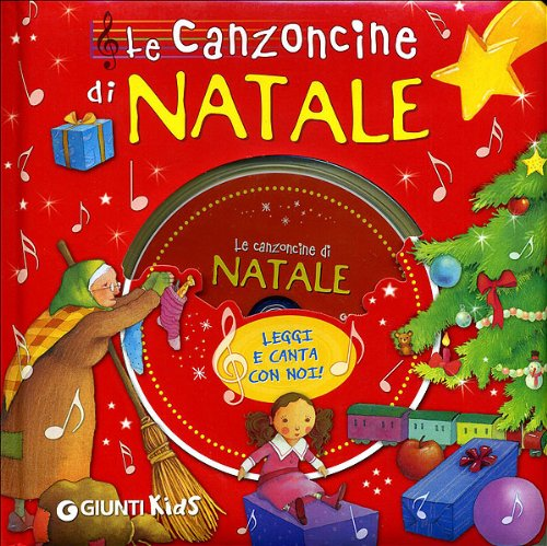 Le canzoncine di Natale. Ediz. illustrata. Con CD Audio