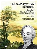 Beim Schälgen Thee im Ruhrtal: Dingerkus - bürgerliche Kultur im Werden der Goethezeit