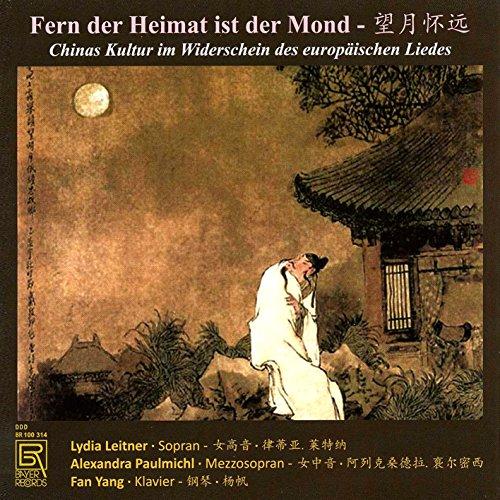 Fern der Heimat Ist der Mond - Chinas Kultur im Widerschein des europ. - Das China Ist