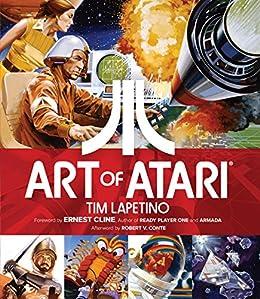 Art Of Atari (English Edition) eBook: Lapetino, Tim, Various ...