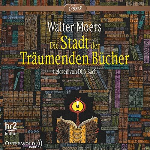 Die Stadt der Träumenden Bücher: 3 CDs