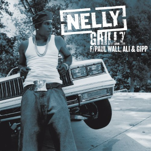 Grillz (Dirty) [feat. Paul Wall & Ali & Gipp] [Explicit]