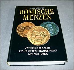 Römische Münzen Von Pompejus Bis Romulus Amazonde Björn Ralph