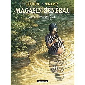 Magasin Général, Tome 9 : Notre Dame des Lacs