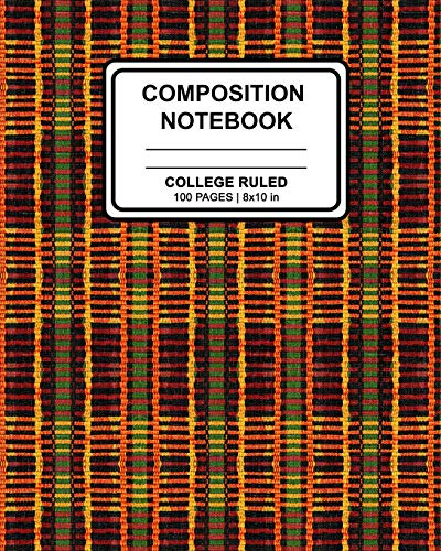 Kente Design (Composition Notebook: African Kente Print (2) Cover Design | Ruled Blank Lined Paper Notebook for School, Office, Writing Notes)