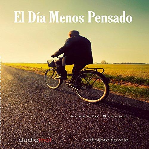 El Día Menos Pensado [One of These Days]  Audiolibri