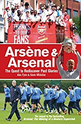 Arsène & Arsenal (English Edition)